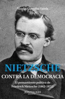 Nitzsche. Contra la democracia