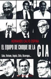 El equipo de choque de la CIA