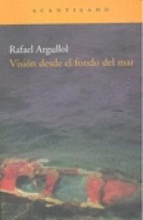 Visión desde el fondo del mar