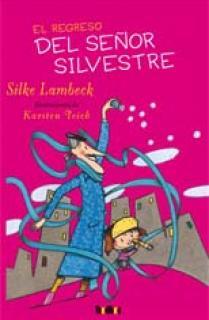 El regreso del señor Silvestre