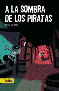 A la sombra de los piratas