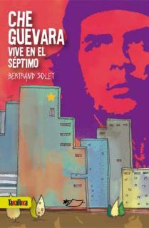 Che Guevara vive en el séptimo