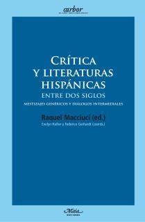 Critica y literaturas hispánicas entre dos siglos