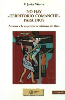 NO HAY TERRITORIO COMANCHE PARA DIOS