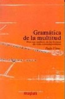 GRAMATICA DE LA MULTITUD