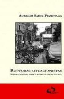 RUPTURAS SITUACIONISTAS