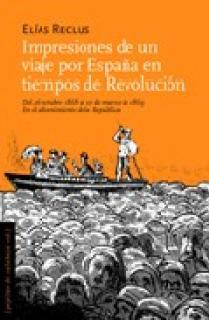 Impresiones de un viaje por España en tiempos de Revolución