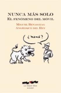 NUNCA MAS SOLO EL FENOMENO DEL MOVIL