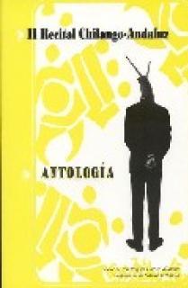 II RECITAL CHILANGO-ANDALUZ : ANTOLOGÍA