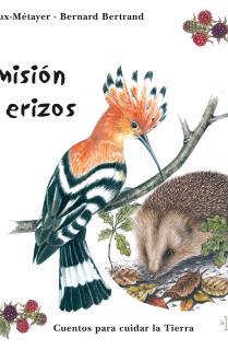 La misión de los erizos