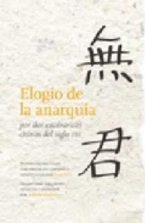 ELOGIO DE LA ANARQUÍA