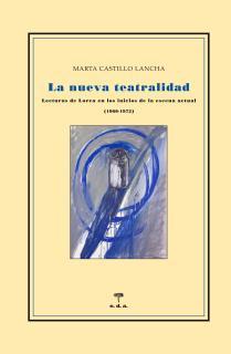 La nueva teatralidad. Lecturas de Lorca