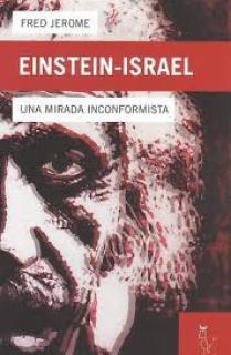 EINSTEIN, ISRAEL Y EL SINOISMO : SUS PROVOCADORAS IDEAS SOBRE ORIENTE MEDIO