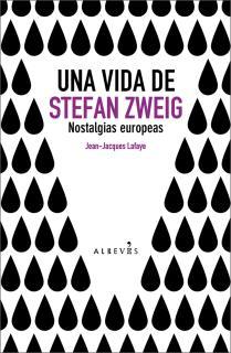 Una vida de Stefan Zweig