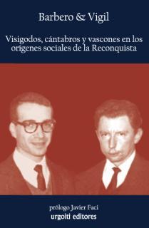 Visigodos, cántabros y vascones en los orígenes sociales de la Reconquista