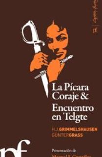 La picara coraje & Encuentro en Telgte