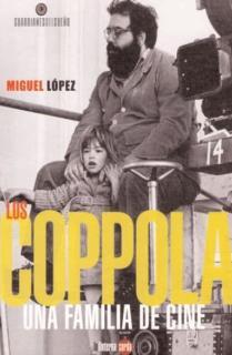 LOS COPPOLA : UNA FAMILIA DE CINE