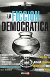 LA FICCIÓN DEMOCRÁTICA