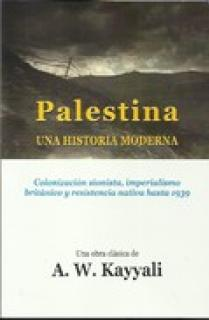 PALESTINA UNA HISTORIA MODERNA