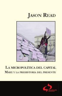 La micropolítica del Capital