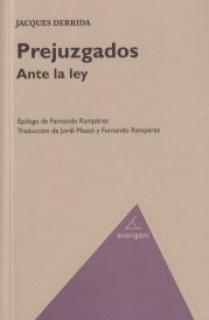 PREJUZGADOS ANTE LA LEY