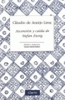 ASCENSIÓN Y CAÍDA DE STEFAN ZWEIG