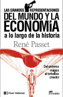 Las grandes representaciones del mundo y la economía a lo largo de la historia