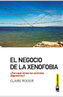 El negocio de la xenofobia