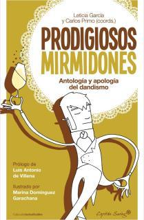 Prodigiosos mirmidones.