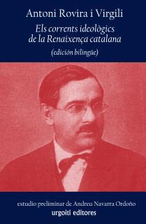 Els corrents ideològics de la Renaixença catalana (edición bilingüe)