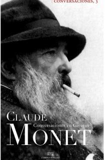 Conversaciones con Claude Monet
