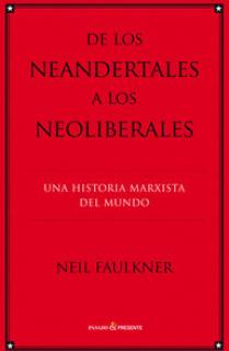 De los neandertales a los neolilberales