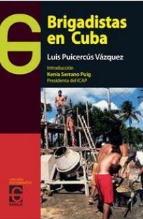 Brigadistas en Cuba