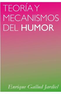 TEORIA Y MECANISMOS DEL HUMOR