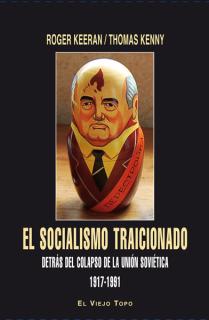 El socialismo traicionado.