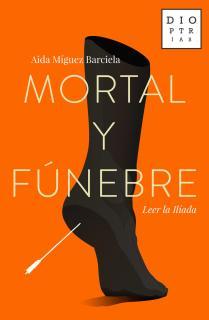 Mortal y fúnebre
