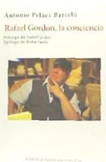 Rafael Gordon, la conciencia