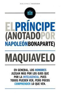 EL PRÍNCIPE (ANOTADO POR NAPOLEÓN BONAPARTE)