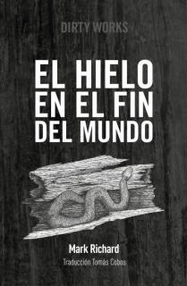 EL HIELO EN EL FIN DEL MUNDO