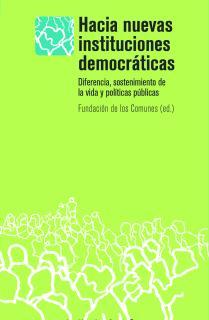 HACIA NUEVAS INSTITUCIONES DEMOCRÁTICAS