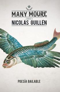 Many Moure canta a Nicolás Guillén