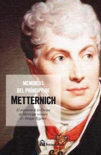 MEMORIAS DEL PRINCIPE DE METTERNICH