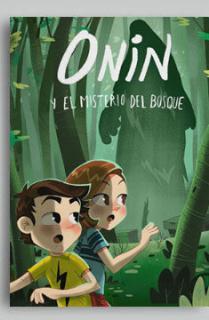 ONIN Y EL MISTERIO DEL BOSQUE