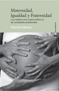 Maternidad, Igualdad y Fraternidad