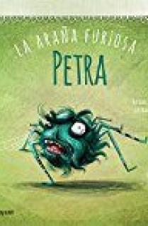 Petra, la araña furiosa