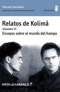 Relatos de Kolimá VI. Ensayos sobre el mundo del hampa