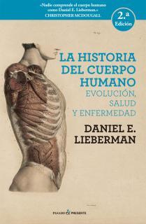 LA HISTORA DEL CUERPO HUMANO (2A EDICION)