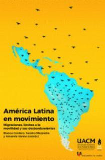 América Latina en movimiento.
