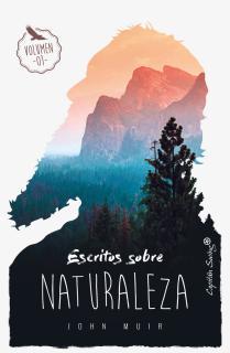 Escritos sobre naturaleza (Vol. I)