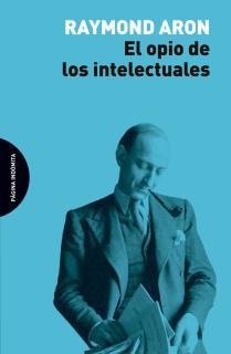 El opio de los intelectuales